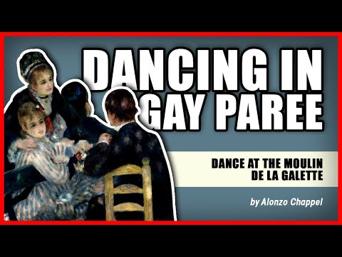 DANCING IN GAY PAREE: Dance At The Moulin De La Galette by Auguste Renoir