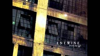 Watch Entwine Curtained Life video