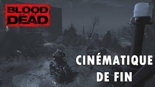 Blood of the Dead — Cinématique de fin