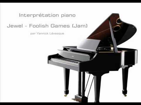 Jewel - Foolish Games - Cover Piano par Yannick Lévesque
