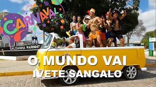 Baixar O Mundo Vai - Ivete Sangalo - Show Ritmos