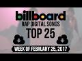 Top 25 - Billboard Rap Songs | Week of February 25, 2017 | Download-Charts