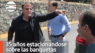 35 años estacionandose en las banquetas y reclama | Poder Anti Gandalla