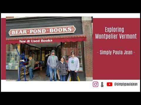 Exploring Vermont: Montpelier Vermont