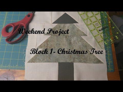 Weekend Project Christmas Quilt Block 1 Tree Block