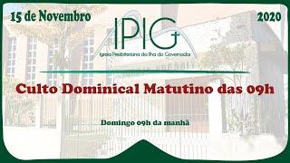 Culto Dominical Matutino das 9h • 15/11/2020