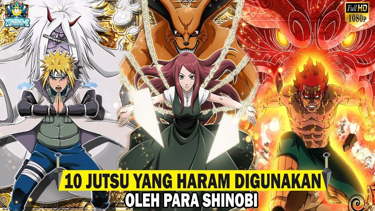 10 Jutsu Yang Haram Digunakan Oleh Para Shinobi Naruto Boruto Youtube