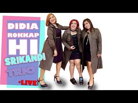 Srikandi Trio - Didia Rokkap Hi - Lagu Batak Terpopuler