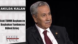 Akılda Kalan - 2 Ekim 2018 ( Eski TBMM Başkanı ve Başbakan Yardımcısı Bülent Arınç)