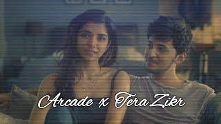 | Arcade × Tera Zikr | Lofi Mashup by ShArMiL | Darshan Raval & Duncan Laurence |