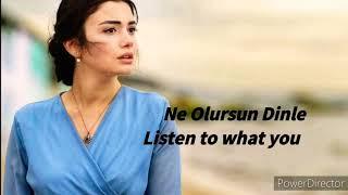 Ne Olursun Dinle (Listen to what you are) Lyrics With English Subtitle - Bilge Kotkay Resimi