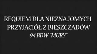 Requiem dla nieznajomych Przyjaciół z Bieszczadów