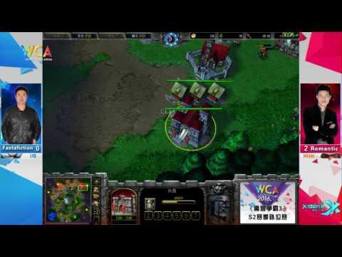 WCA2016 Pro S2 Substitute Warcraft III Semi-Final Fantafiction vs Romantic(2)