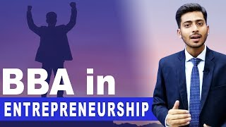 BBA in ENTREPRENEURSHIP Career After 12th in India by Abhishek Kumar | #47
