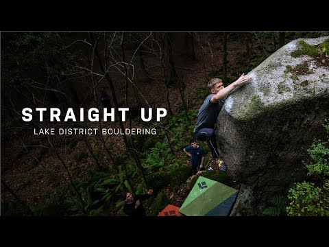 Straight Up - A Lake District Bouldering Film