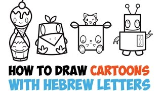 How to Draw Cartoon Characters from Hebrew Letters for Kids Easy Step by Step Speed Drawing