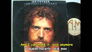 JOE COCKER  -  I CAN STAND A LITTLE RAIN - Subtitulos Español & Inglés