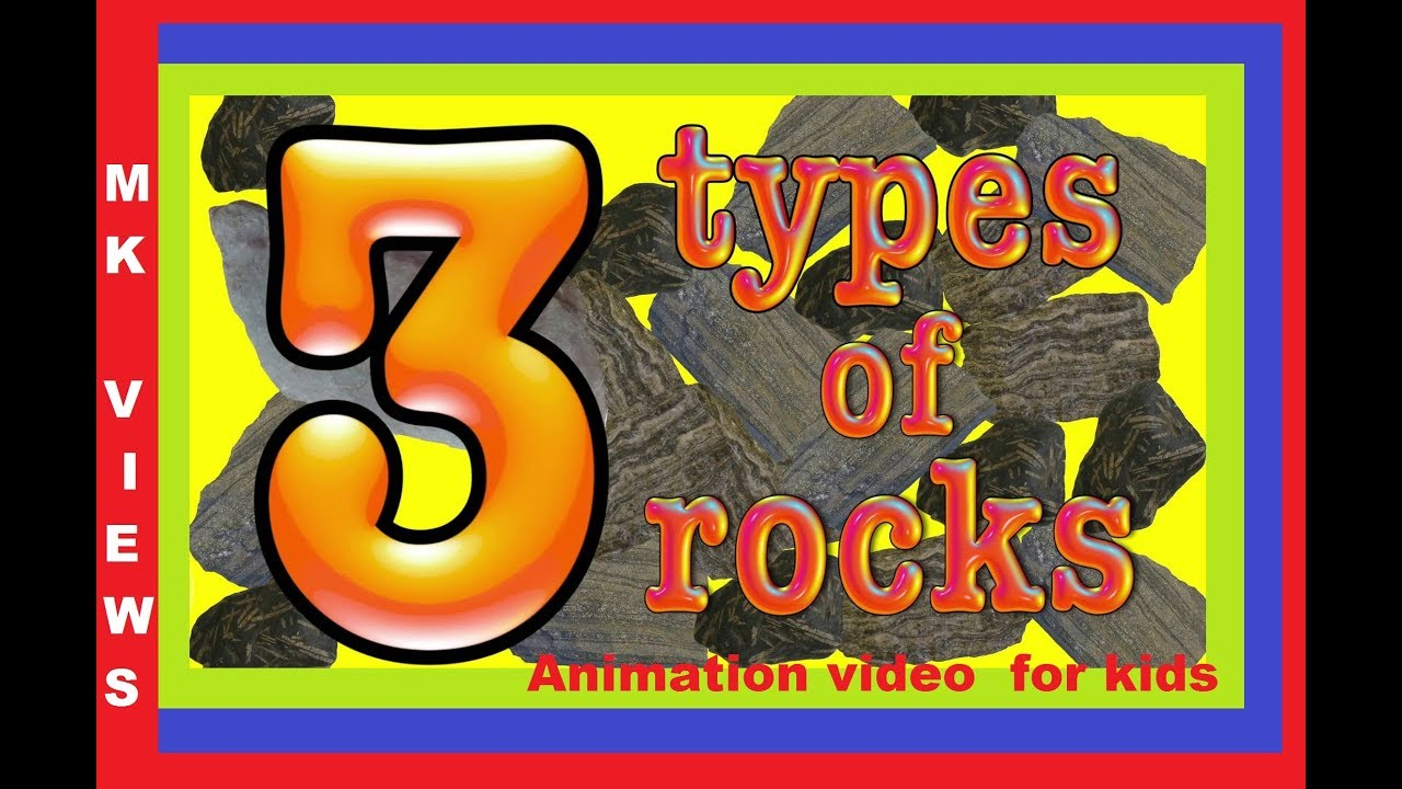 3 types of rocks -animation video for kids