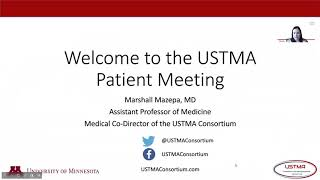 USTMA Patient Meeting : Welcome to USTMA