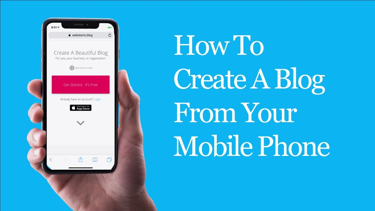 How To Create A Blog From Your Mobile Phone