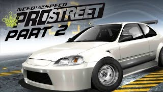Need for Speed Prostreet Gameplay Walkthrough Part 2 - CIVIC