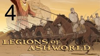 Let's Play Legions of Ashworld    Episode 4 Gameplay