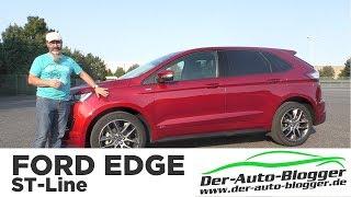 Ford Edge ST-Line 2.0 TDCi 4x4 -  Test, Review und Fahrbericht / Testdrive