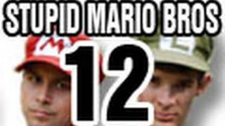 Stupid Mario Brothers - Episode 12