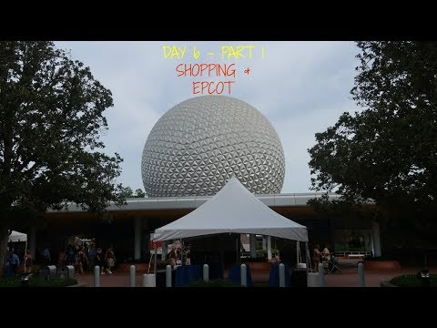 Walt Disney World May 2017  - Day 6 Part 1 - Shopping and Epcot | Disneydayley