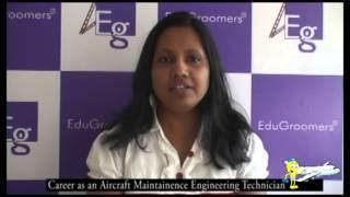EduGroomers Career Video Series -Aircraft Maintenance Engineering Technician