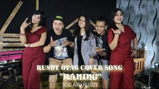 """#RUSDY OYAG COVER SONG """"HANING"""""""