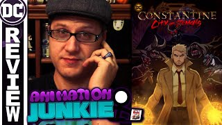 Animation Junkie: Constantine - City of Demons