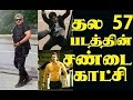 Thala 57 Biggest update in Shivaay movie Stunt Performance of thala