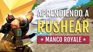 APRENDIENDO A RUSHEAR EN CONSOLAS EN FORTNITE BATTLE ROYALE | MANCO ROYALE