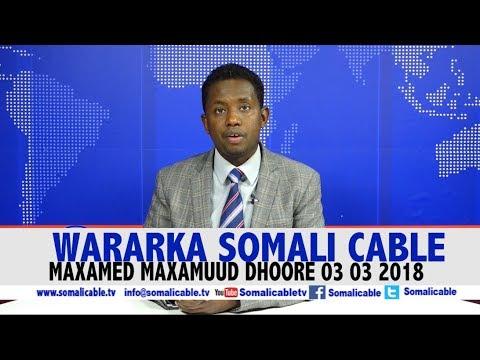 WARARKA SOMALI CABLE MAXAMED MAXAMUUD DHOORE 03 03 2018