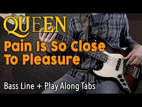 Queen - Pain Is So Close To Pleasure /// BASS LINE [Play Along Tabs]