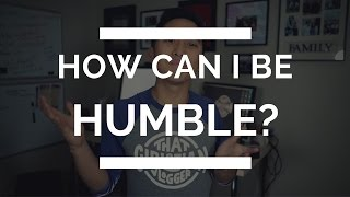 Christian Humility | What it Means to be Humble Mp3