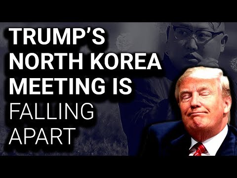 Trump's North Korea Summit Quickly Imploding