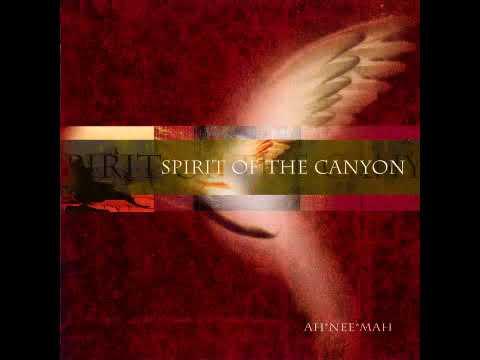 Ah Nee Mah - Spirit Of The Canyon (Full Album)