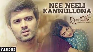 Nee Neeli Kannullona Full Audio | Dear Comrade Telugu | Vijay Deverakonda, Rashmika |Bharat Kamma