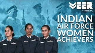 Women Fighter Pilots E2P5   Truly Inspiring Indian Women Achievers in IAF   Veer by Discovery