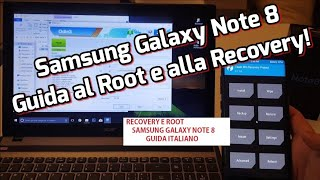 RECOVERY TWRP E ROOT SAMSUNG GALAXY NOTE 8 GUIDA ITALIANO