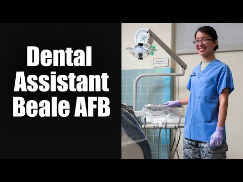 Dental Istant Beale Air Force Base