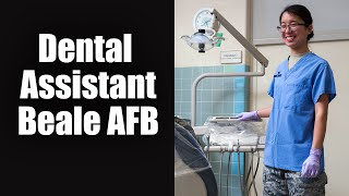 Dental Assistant: Beale Air Force Base