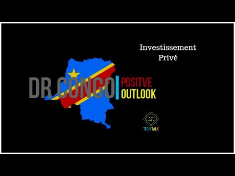 DR CONGO: Investissement Privé!! (Privet Investment)