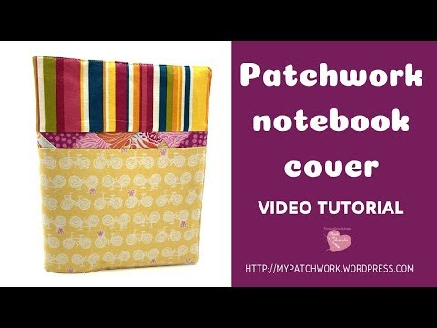 Patchwork notebook cover - video tutorial