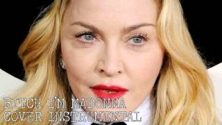 Madonna Ft. Nicki Minaj Bitch, I 39 m Madonna Instrumental Lyrics.mp3