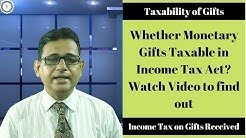 Income Tax on Gifts Received | Monetary Gifts from Relatives & Friends | Taxpundit