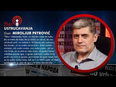 BEZ USTRUČAVANJA - Miroljub Petrović: Vučić ima limit, spoljni faktor određuje pravila igre!