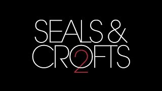 Seals & Crofts 2